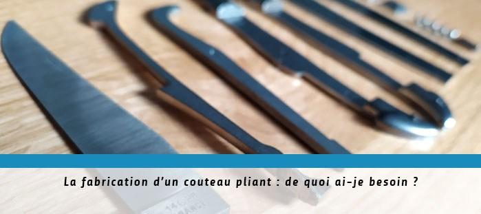 fabrication couteaux pliants